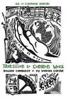 Transition to Common Work: Building Community at the Working Centre by Stephanie Mancini, Joe Mancini (Paperback, 2015)