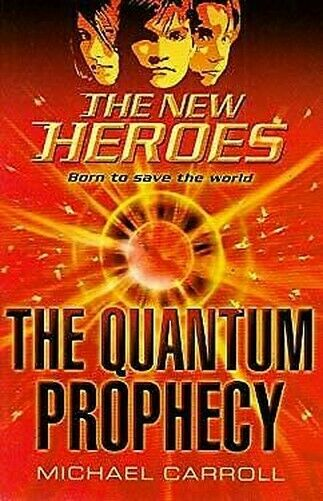Quantum Prophecy Mass Markt Paperbound Michael