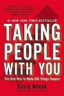 Taking People with You: The Only Way to Make Big Things Happen by Professor of Modern Judaic Studies David Novak (Hardback)