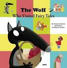 The Wolf Who Visited Fairy Tales by Auzou (Hardback, 2016)