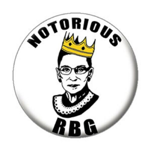 "125/"" x 1.25/"" Justice RBG Ruth Bader Ginsburg Button Notorious BUTTON"