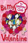 Be My Valentine by Sue Mongredien (Paperback, 2009)