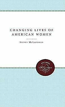 The Changing Lives of American Women Hardcover Steven D. McLaughlin