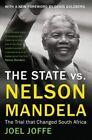 The State vs. Nelson Mandela: The Trial That Changed South Africa: 2014 by Joel Joffe (Paperback, 2014)