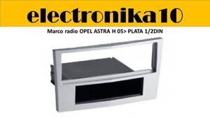 Marco-Montaje-Radio-Coche-1din-Opel-Antara-Astra-H-Zafira-B-Corsa-D-gris