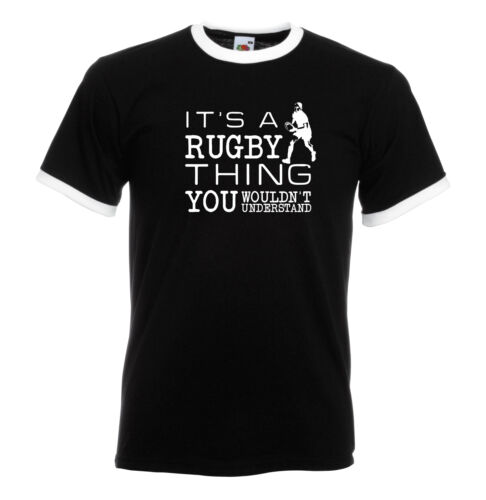 It/'s A Rugby Thing You Wouldn/'t Understand 6 Nations 1323 Ringer T Shirt.