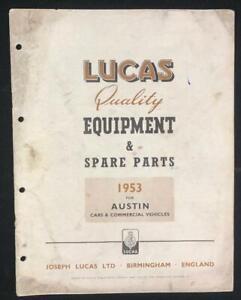 AUSTIN CARS COMMERCIAL VEHICLE 1953 LUCAS EQUIPMENT SERVICE PARTS LIST CATALOGUE