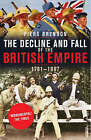 The Decline and Fall of the British Empire by Dr. Piers Brendon (Paperback, 2008)