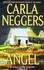 The Angel by Carla Neggers (Paperback / softback, 2009)