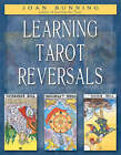 Learning Tarot Reversals by Joan Bunning (Paperback, 2003)