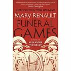 Funeral Games: A Novel of Alexander the Great: A Virago Modern Classic by Mary Renault (Paperback, 2014)