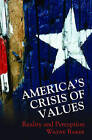 America's Crisis of Values: Reality and Perception by Wayne E. Baker (Paperback, 2006)