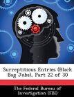 Surreptitious Entries (Black Bag Jobs), Part 22 of 30 by Biblioscholar (Paperback / softback, 2012)