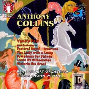 Anthony Collins - Vanity Fair, Festival Royal (Wilson, BBC Concert Orchestra)