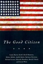 The Good Citizen David Batstone~Eduardo Mendieta Hardcover