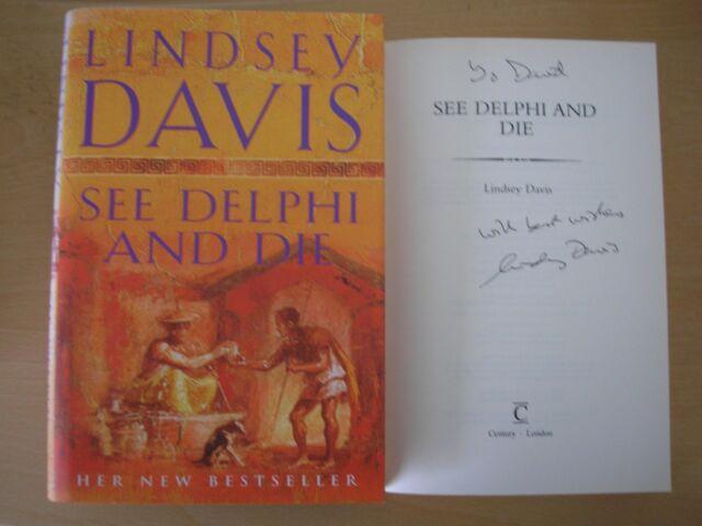 LINDSEY DAVIS - SEE DELPHI AND DIE  1st/1st  HB/DJ  2005  SIGNED & LINED