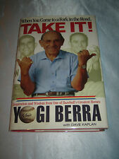 When You Come to a Fork in the Road Take It Baseball Yogi Berra SIGNED 2001 HCDJ