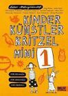 Kinder Künstler Kritzelmini 1 von Labor Ateliergemeinschaft (2017, Taschenbuch)