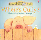 Where's Curly? by Heather Amery (Paperback, 1997)