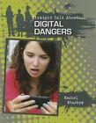 Digital Dangers by James Bow (Paperback, 2015)