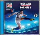 WAS IST WAS Hörspiel-CD: Fußball/ Formel 1 von Matthias Falk (2011)