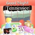 Good Night Tennessee by Adam Gamble (Board book, 2007)