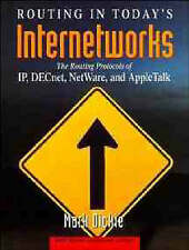Routing in Today's Internetworks: The Routing Protocols of IP, DECnet, NetWare,
