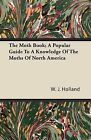 The Moth Book; A Popular Guide To A Knowledge Of The Moths Of North America by W. J. Holland (Paperback, 2008)