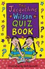The Jacqueline Wilson Quiz Book by Jacqueline Wilson (Paperback, 2005)