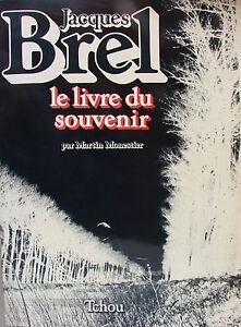 JACQUES-BREL-LE-LIVRE-DU-SOUVENIR-PAR-MARTIN-MONESTIER