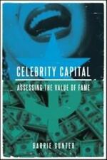 Celebrity Capital : Assessing the Value of Fame by Barrie Gunter (2014,...