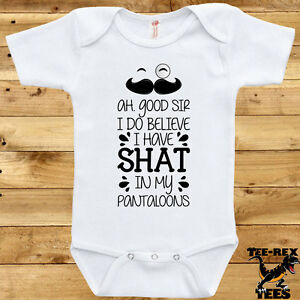 1b5a2fd72086 Ah Good Sir Shat In My Pantaloons Baby Bodysuit Funny Baby Clothes ...
