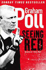 Seeing Red by Graham Poll (Paperback, 2008)