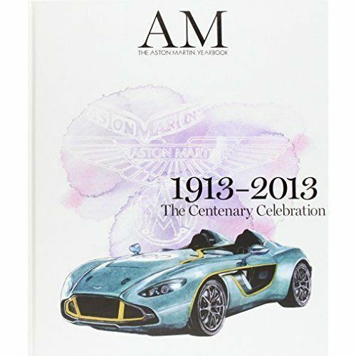 (Good)-Aston Martin Centenary Book 2013 (Illustrated London News Ltd) (Hardcover