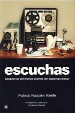 Escuchas: Despachos del mundo secreto del espionaje global (Spanish-ExLibrary
