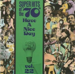 """CD """"Super Hits Of The '70s - ...Vol. 22"""" w/""""Hot Child In the City"""", """"My Sharona"""""""