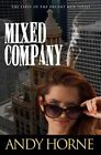 Mixed Company by Andy Horne (Paperback / softback, 2014)