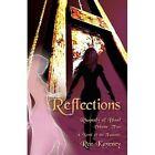 Reflections - Rhapsody of Blood, Volume Two by Roz Kaveney (Paperback / softback, 2013)