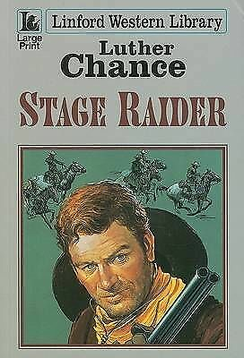 Stage Raider (Linford Western Library)
