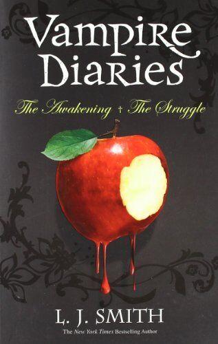 The Vampire Diaries: Volume 1: The Awakening & The Struggle (Books 1 & 2) By L