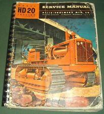 Allis Chalmers Hd20 Hd 20h Crawler Tractor Dozer Service Repair Shop Book Manual