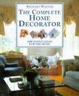 The Complete Home Decorator by Stewart Walton, Sally Walton (Paperback, 1997)