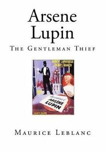 Arsene-Lupin-The-Gentleman-Thief-Paperback-by-Leblanc-Maurice-Jepson-Ed