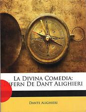 La Divina Comedia: Infern De Dant Alighieri DANTE ALIGHIERI Softcover UNREAD EXC