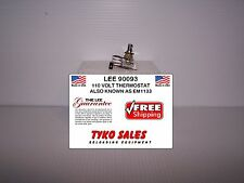 Lee 90093 * 110 Volt Thermostat * Also Known As EM1133