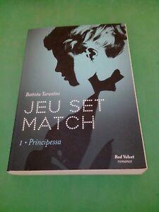 Jeu Set Match Tome 1 : Principessa - Battista Tarantini
