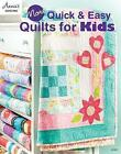 More Quick & Easy Quilts for Kids by Annie's (Paperback, 2017)