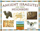 Ancient Israelites and Their Neighbors: An Activity Guide by Scott Noegel, Marian Broida (Paperback, 2003)