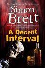 A Decent Interval by Simon Brett (Hardback, 2014)