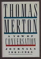 VG 1988 HC dj First Ed Vow of Conversation Journals Thomas Merton Catholic Monk